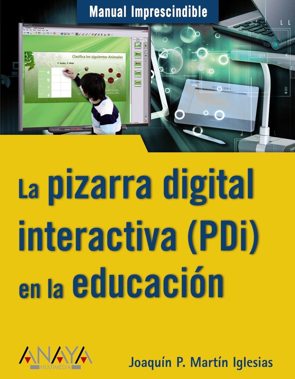 La pizarra digital interactiva PDi en la educación Manuales ...