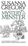 Mystery In The Minster: The Seventeenth Chronicle of Matthew Bartholomew