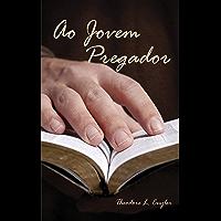 Ao Jovem Pregador