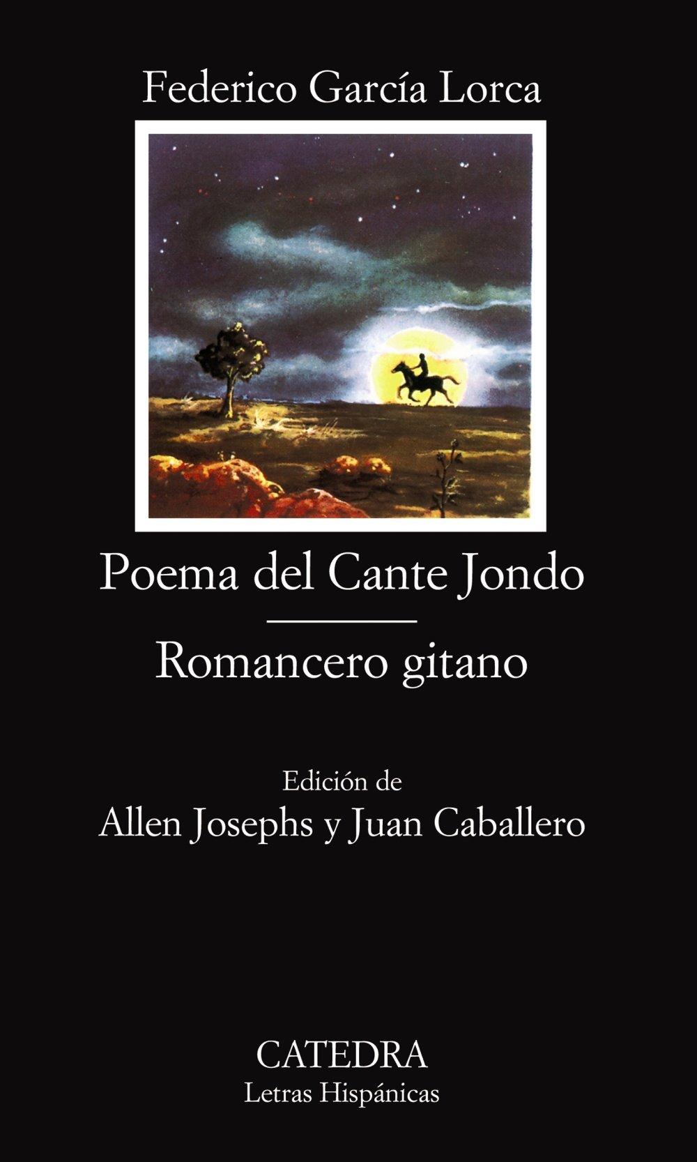 Poema Del Cante Jondo / Romancero Gitano (Letras Hispanicas) (Spanish Edition): Federico Garcia Lorca, Allen Josephs, Juan Caballero, Mauro Caceres: ...