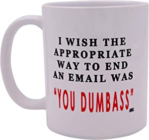 Sarcastic Funny Coffee Mug Way to End An Email Novelty Cup Great Gift Idea For Employee Boss Coworker
