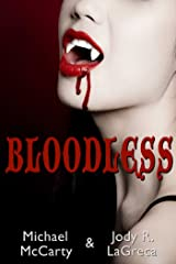 Bloodless Kindle Edition