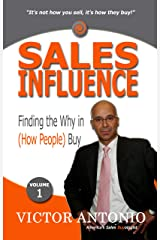 Sales Influence: Finding the Why in (How People) Buy Kindle Edition