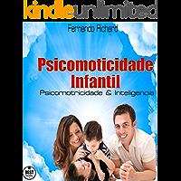 Psicomotricidade Infantil: Psicomotricidade & Inteligencia