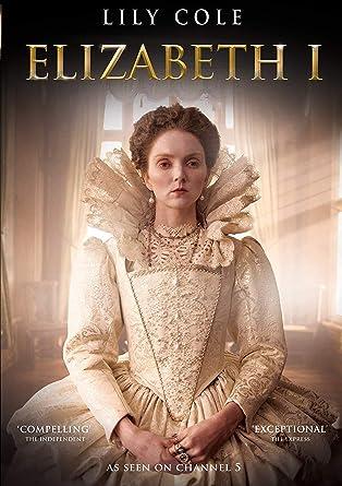 Amazon com: Elizabeth I ( Channel 5 series starring Lily