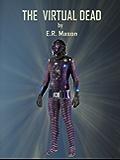 The Virtual Dead (Cassiopia series standalone Book 2)