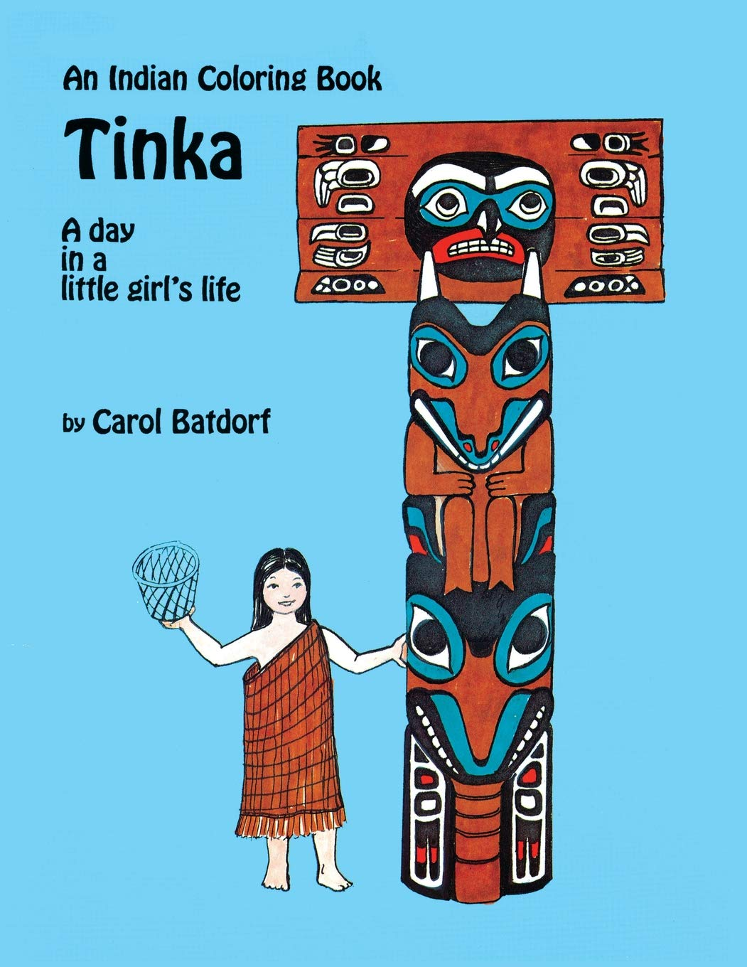 An Indian Coloring Book- Tinka: A day in a little girl\'s ...
