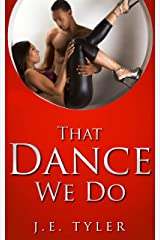 That Dance We Do Kindle Edition