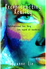 Reconstructing Reality: Book Two of Visions from Venus Kindle Edition