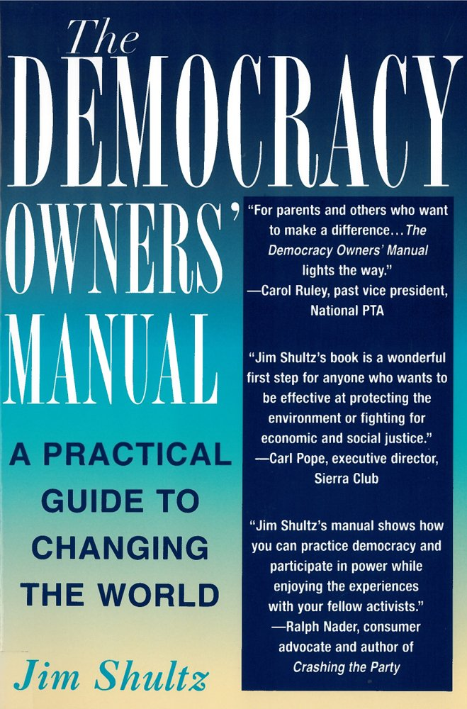 Download The Democracy Owners' Manual: A Practical Guide to Changing the World PDF