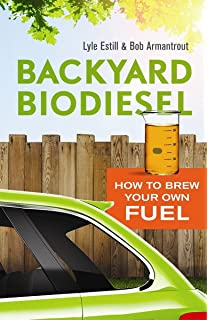 From the fryer to the fuel tank the complete guide to using backyard biodiesel how to brew your own fuel fandeluxe Images