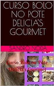 CURSO BOLO NO POTE DELICIA'S GOURMET