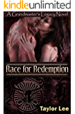 Race for Redemption: HOT Historical Romantic Suspense (The Grandmaster's Legacy Series Book 2)