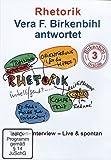 Rhetorik - Vera F. Birkenbihl antwortet auf Insider-Fragen