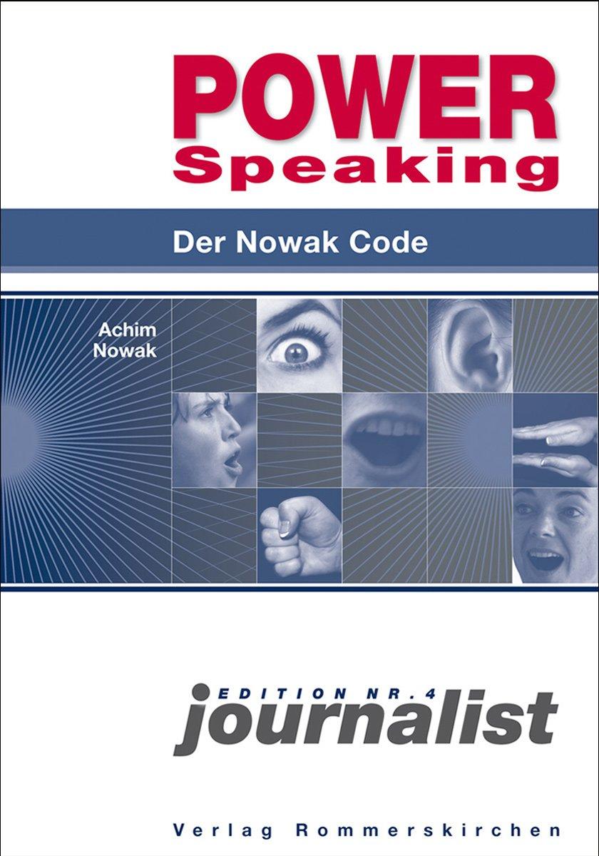 Power Speaking: Der Nowak Code