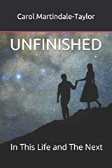 UNFINISHED: In This Life and The Next Paperback