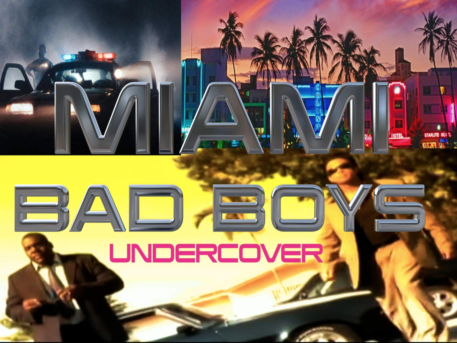 Miami Bad Boys