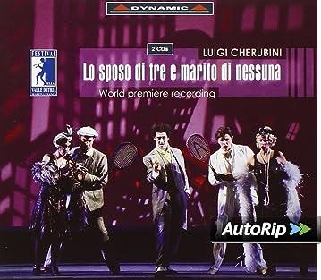 Cherubini - (Lo) Sposo di Tre e Marito di Nessuna by Donna Lisetta ...