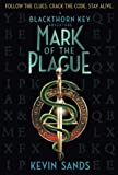 Mark of the Plague (Blackthorn Key)