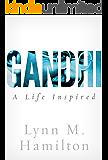 Gandhi: A Life Inspired