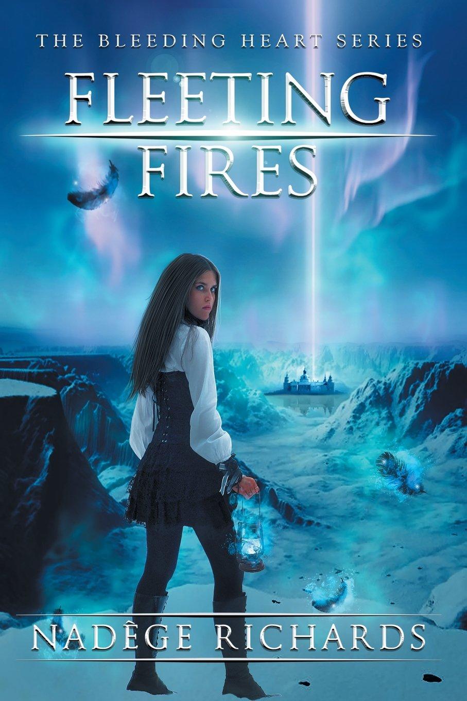Download Fleeting Fires (The Bleeding Heart Series Book 3) pdf