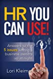 HR You can Use!: 5 issues keeping business owners up at night