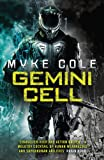 Gemini Cell (Reawakening Trilogy 1): A gripping military fantasy of battle and bloodshed
