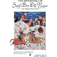 The Adventures of Sayf Ben Dhi Yazan: An Arab Folk Epic