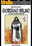 GIORDANO BRUNO (FUMETTI D'AUTORE di Demetrio Piccini Vol. 8)