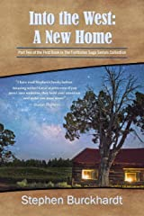 Into the West: A New Home: Part Two of Book One in The Territories Saga Serials (Into the West Saga Serial) Paperback