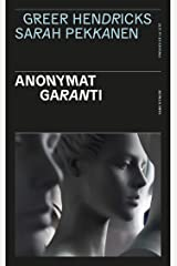 Anonymat garanti (French Edition) Kindle Edition