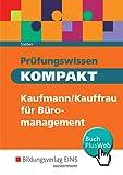 Prüfungswissen KOMPAKT: Kaufmann/Kauffrau für Büromanagement: Schülerband