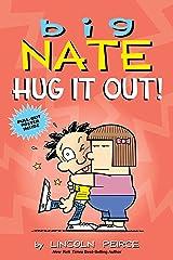 Big Nate: Hug It Out!: Volume 21 Paperback
