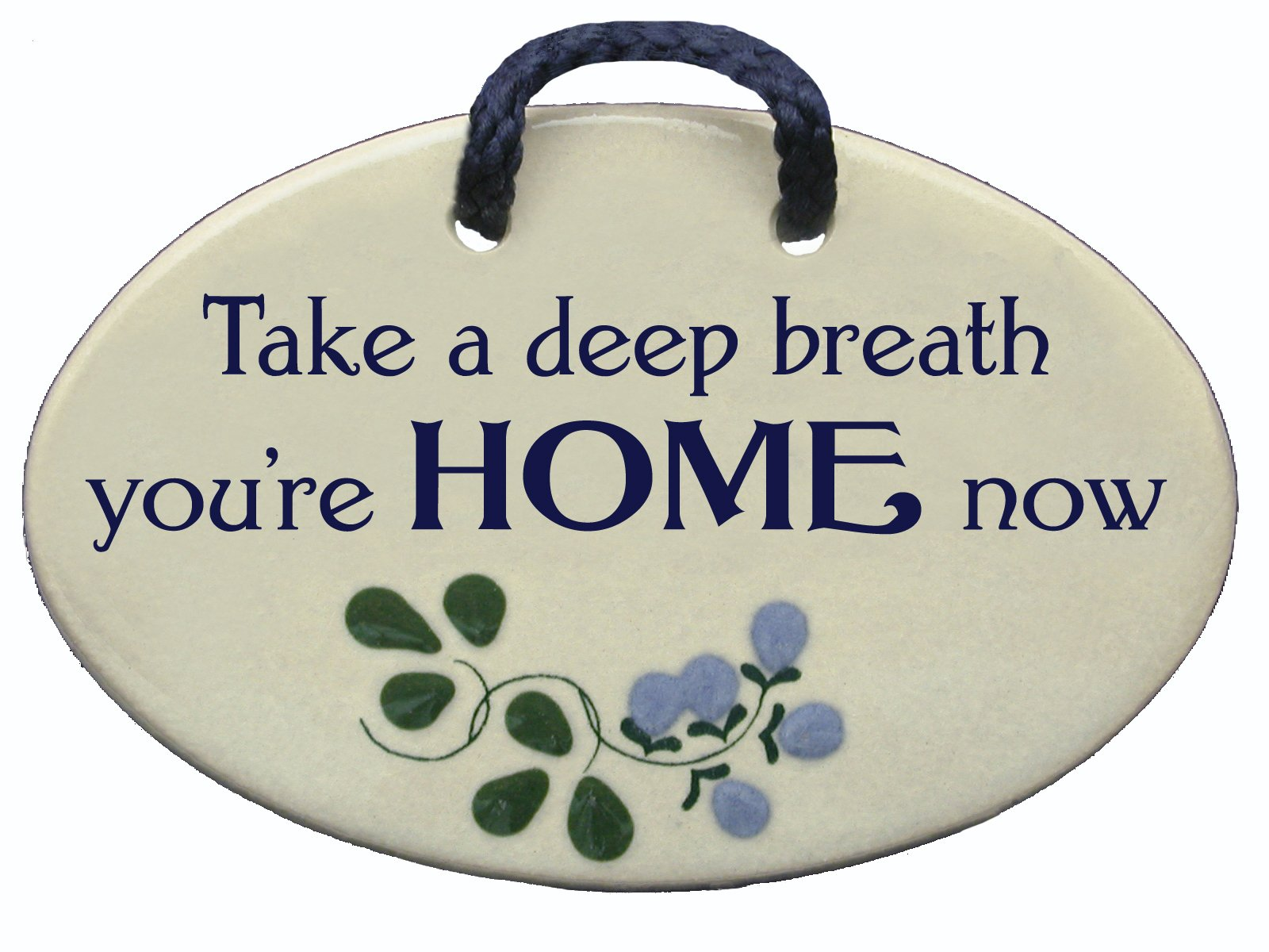 Mountain Meadows Pottery Take a deep Breath, You're Home Now. Ceramic Wall plaques Handmade in The USA for Over 30 Years.