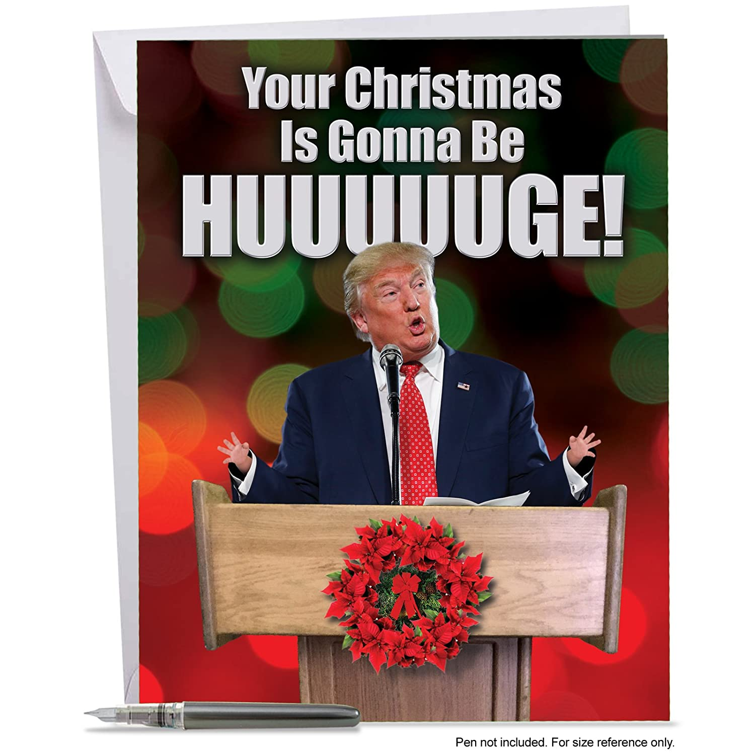J2557XSG Jumbo Funny Christmas Card: Trump Huge Christmas With Envelope (Extra Large Version: 8.5'' x 11'') NobleWorks