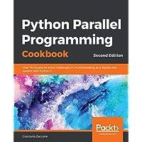 Python Parallel Programming Cookbook- Second Edition