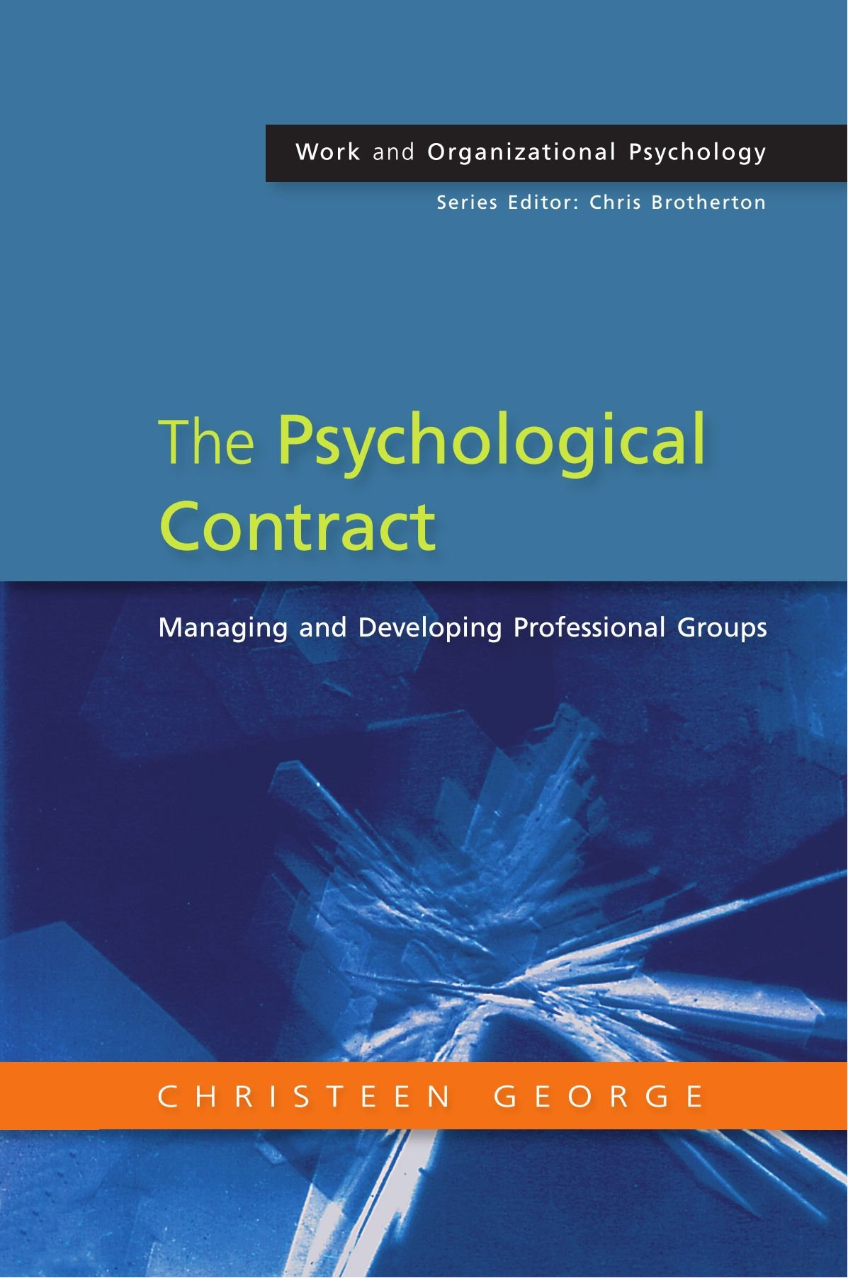 The Psychological Contract Managing And Developing Professional