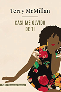 Casi me olvido de ti (AdN) (Adn Alianza De Novelas) (Spanish