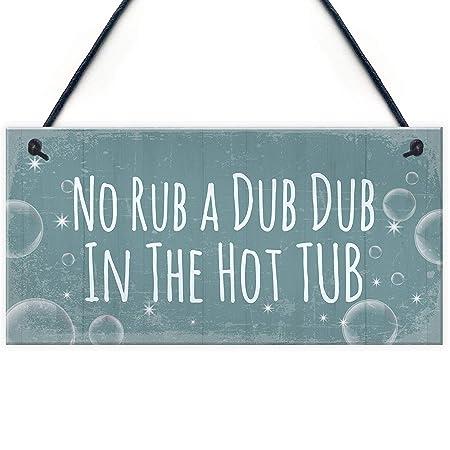 No Rub A Dub Dub In The Hot Tub Letrero de Placa de Madera ...