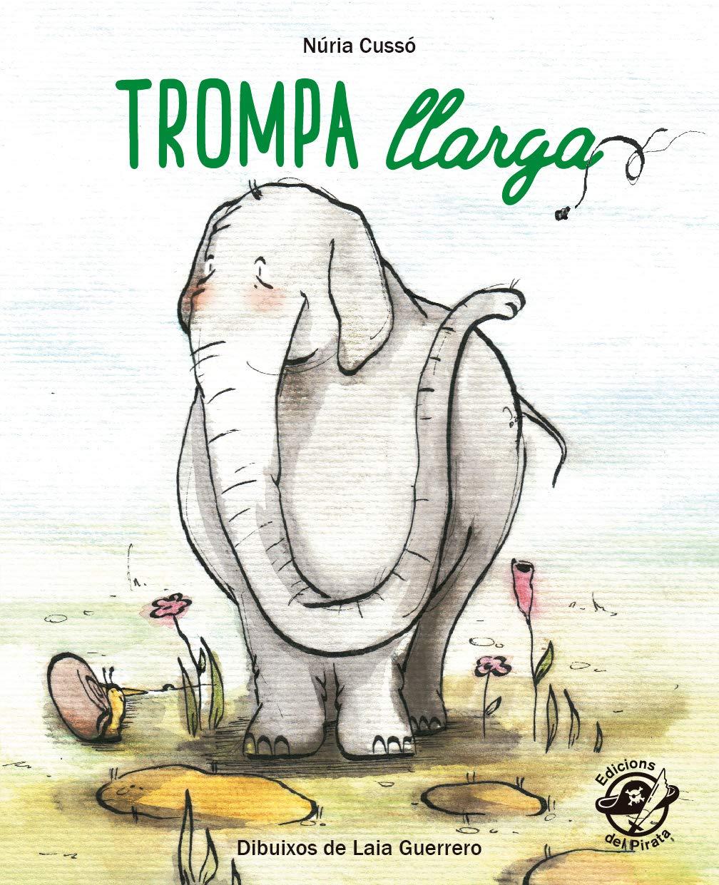 Amazon Fr Trompa Llarga En Lletra De Pal I Lletra Lligada Llibre Infantil Per Aprendre A Llegir En Català Cussó Grau Núria Guerrero Laia Livres