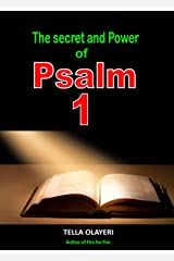 The Secret and Power Of Psalm 1 Kindle Edition