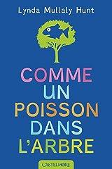 Comme un poisson dans l'arbre (Lectures 8 - 12 ans) (French Edition) Paperback
