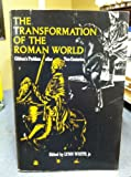 Transformation of the Roman World: Gibbon's Problem After Two Centuries