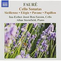 Faure: Cello Sonatas (Including  Sicilienne/ Elegie/ Pavane/ Papillon)