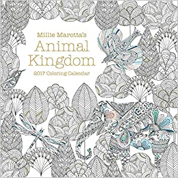 Amazon Millie Marottas Animal Kingdom 2017 Coloring Calendar A Marotta Adult Book 9781454710158 Books