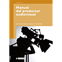 Manual del productor audiovisual (Manuales nº 176)