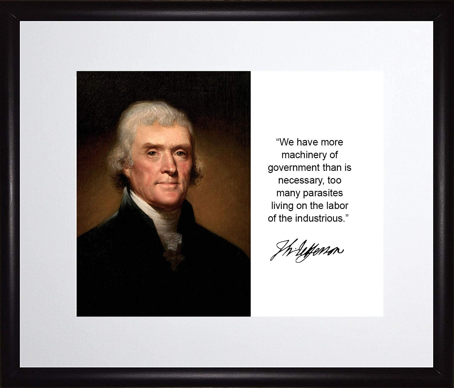 B01429Y71C Thomas Jefferson We Have More Government Quote Autograph 11x14 Matted to 8x10 Framed Picture 71MZFWwP4ML