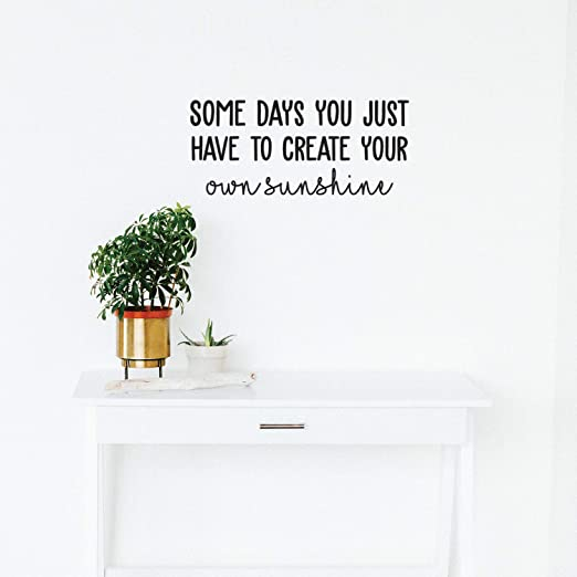 Amazon.com: Vinyl Wall Art Decal - Some Days You Just Have ...