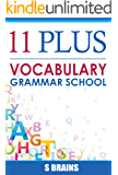 Eleven Plus Vocabulary: 11 Plus (Vocabulary and Cloze : 3000 Word 11+ Latest)