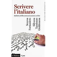 Scrivere l'italiano. Galateo della comunicazione scritta